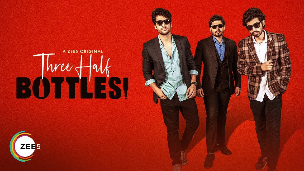 Three Half Bottles S01 2019 Zee5 Web Series Hindi WebRip All Episodes 300mb 480p 900mb 720p WebDL 1080p