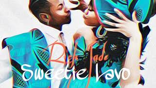 Priddy Ugly & Bontle Modiselle present: Rick Jade - Sweetie Lavo (Official Audio)