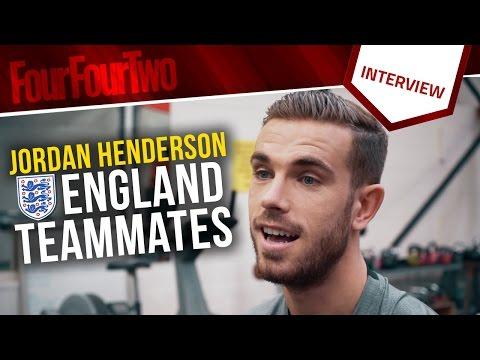 Jordan Henderson talks England teammates