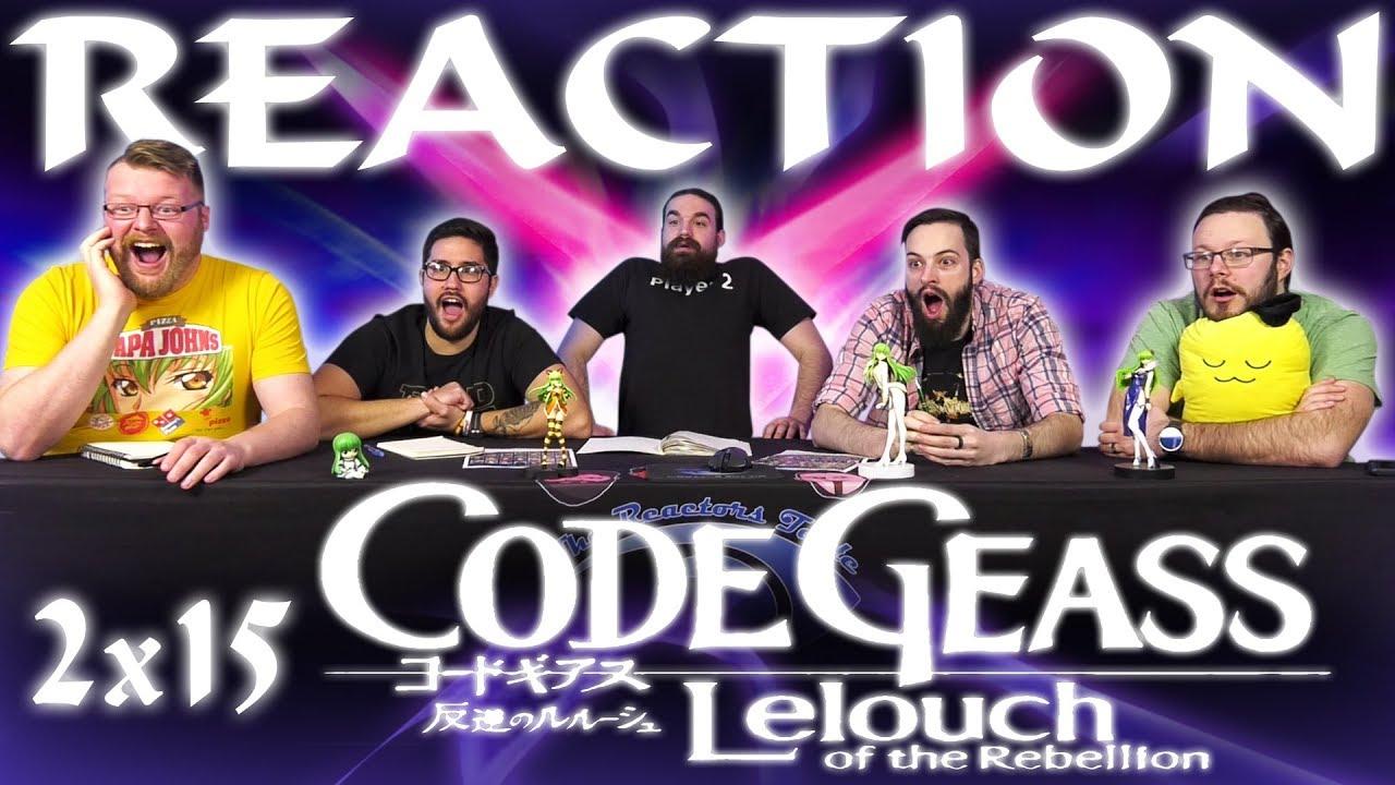 Code Geass 2x15 REACTION!!