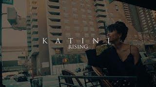 Katini RISING - EPK 2018