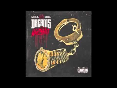 Meek Mill - Rich & Famous (Dreams & Nightmares)