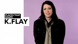 K.Flay - Places that Shape K.Flay