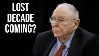 Munger Cautions About Upcoming Stock Market Returns (20212031)