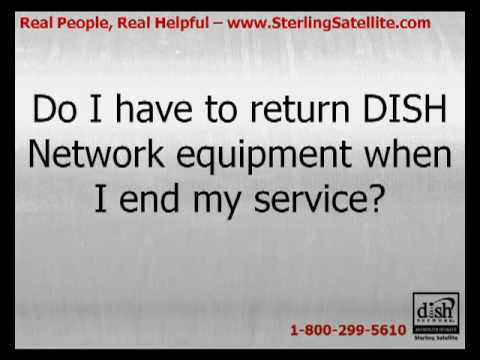 Do I Have To Return DISH Network Equipment When I End My Service?