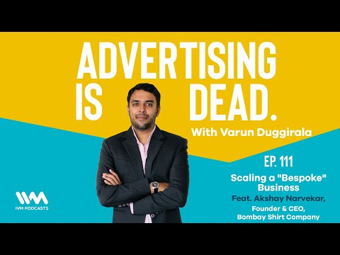 Podcast: Our Founder & CEO, Akshay Narvekar with Varun Duggirala on Advertising Is Dead