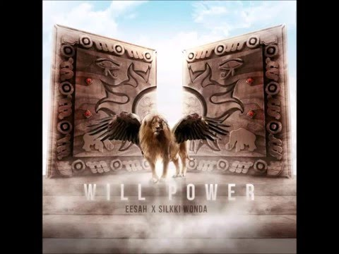 """Eesah & Silkki - Will Power (""""Lords of The Land"""" EP 2016)"""