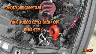 Szkoła Druciarstwa Fake Turbo Czyli Blow Off BMW E39 Wazzup :)