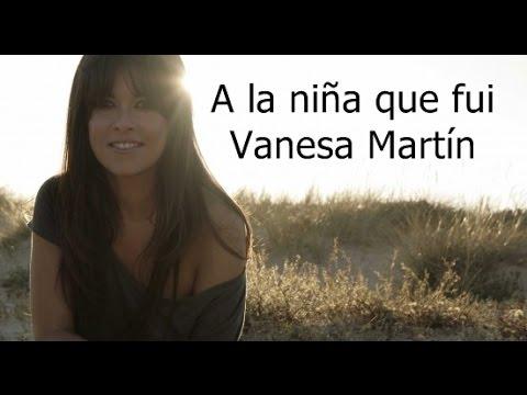 Vanesa Martín -  A la niña que fui (letra)