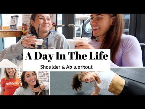 A Day In The Life   Shoulder & Ab Workout