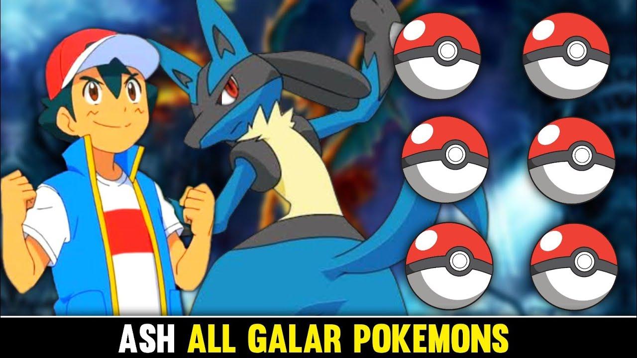 Ash Galar Pokemon Team|Top 6 Strongest Galar Pokemon Of Ash|Ash All Galar Pokemons|
