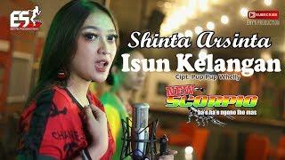Shinta arsinta – isun kelangan (new scorpio) [official] [hd] artist : title songwritter pup whelly album new scorpio l...