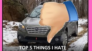 Top 5 Things I HATE About The Subaru Outback