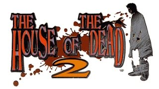 The House Of The Dead 2 (Arcade) playthrough