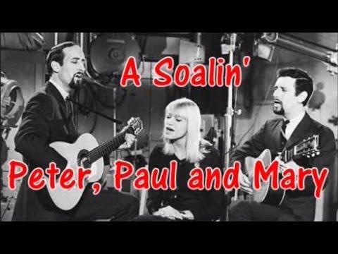 Peter, Paul and Mary - A Soalin'  (Bass Enhanced)