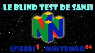Le BlindTest de Sanji #1 - La Nintendo 64