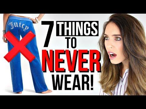 7 Things Women Should NEVER Wear!
