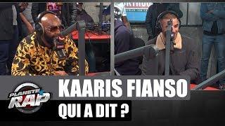 Kaaris - Qui a dit ? Avec Fianso #PlanèteRap