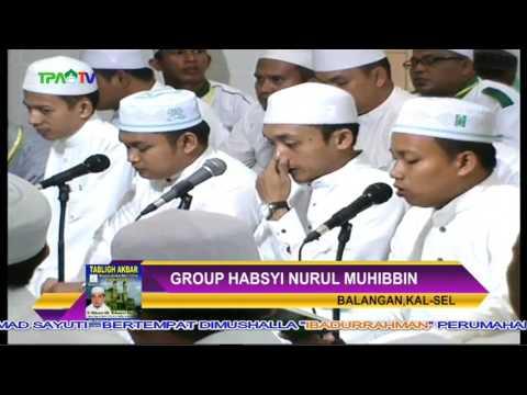 Group Habsyi NURUL MUHIBBIN Balangan..Tabligh Akbar Bersama KH.MUHAMMAD BAKHIET