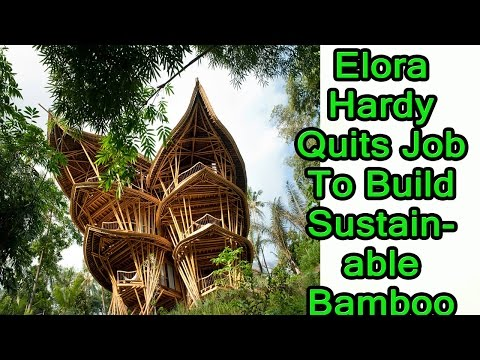Elora Hardy Quits Job To Build Sustainable Bamboo Homes In Bali