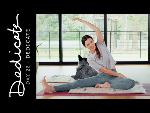 Dedicate - Day 28 - Dedicate  |  Yoga With Adriene