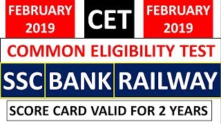 COMMON ELIGIBILITY TEST (CET) FOR SSC, BANK & RAILWAY EXAMS IN FEB 2019 |CET SYLLABUS|CET PATTERN