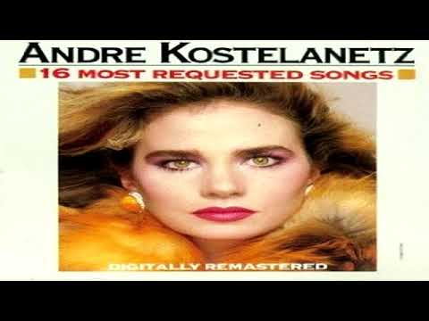 Andre Kostelanetz 16 Most Requested Songs 1986 Gmb Youtube