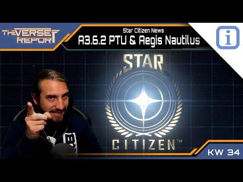 Star Citizen A3.6.2 Im PTU & Aegis Nautilus | SCB Verse Report [Deutsch/German]