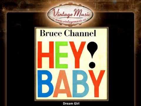 Bruce Channel  Dream Girl VintageMusices