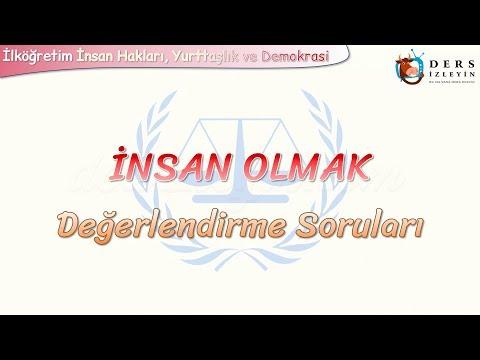 İNSAN OLMAK / DEĞERLENDİRME SORULARI