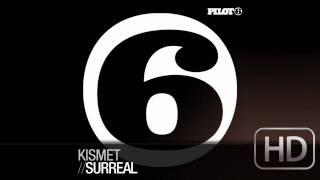 Kismet - Surreal (original mix) HD