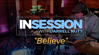 Believe | SARAH HADEKA | In Session | Darrell Nutt on Drums