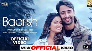 Baarish Ban Jaana | Payal Dev, Stebin Ben | Hina Khan, Shaheer Sheikh | bollywood_music_collection