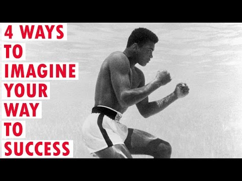 4 WAYS TO IMAGINE YOUR WAY TO SUCCESS | MUHAMMAD ALI