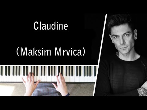 Claudine by Maksim Mrvica - Piano Cover
