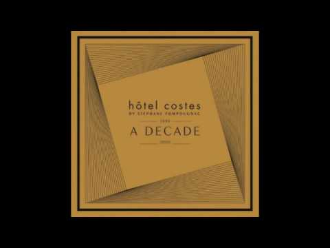 Hôtel Costes A Decade [Official Full Mix]