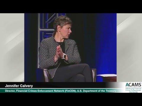 John Byrne Interviews FinCEN Director Jennifer Calvery - ACAMS
