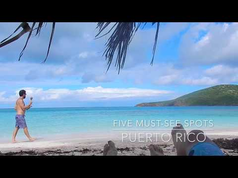 5 MUST SEE SPOTS IN PUERTO RICO