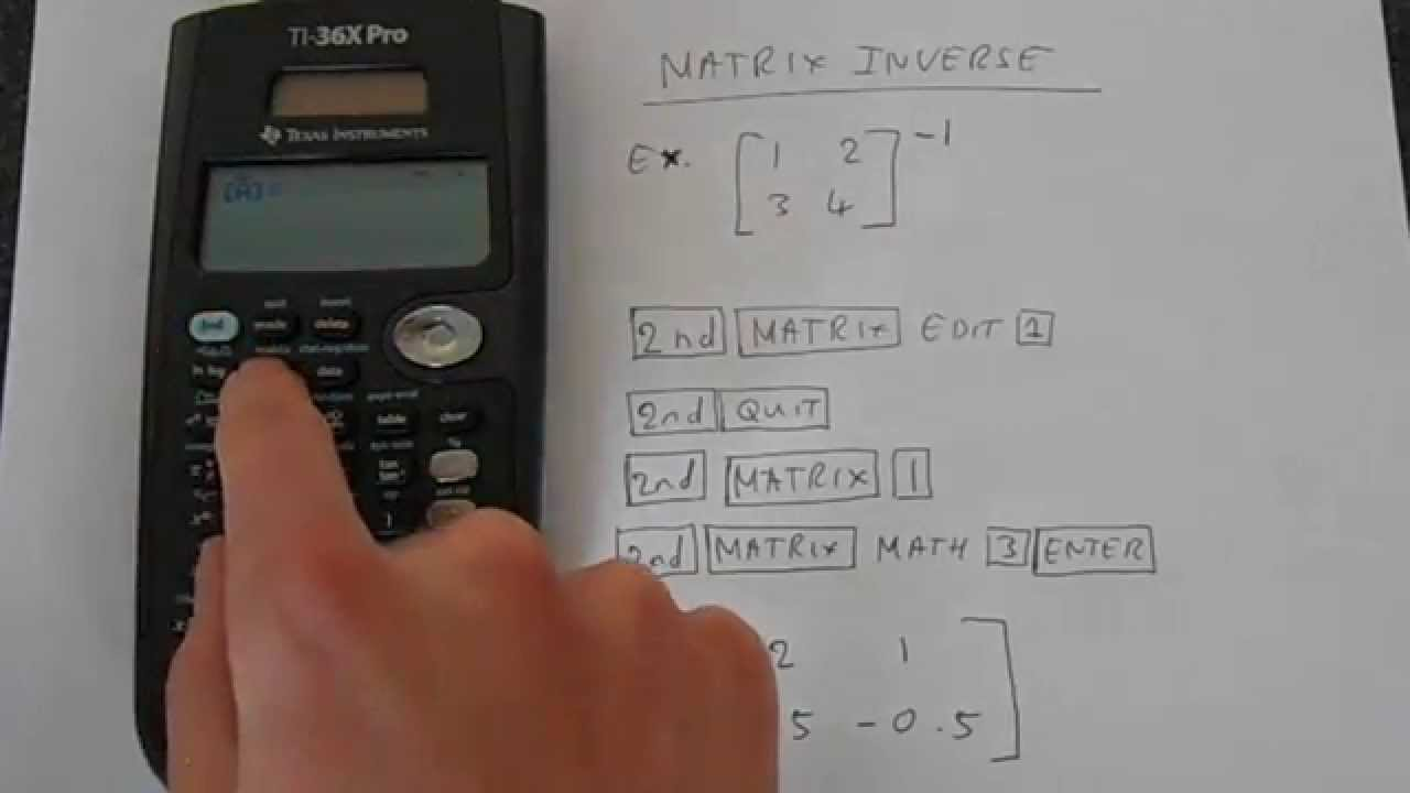 Ti 36x pro: how to find the inverse matrix youtube.