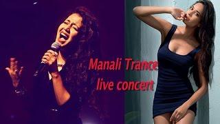 Manali Trance  Neha kakkar live concert