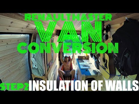 how-to-build-a-van-life-step-2-insulation-of-walls-[renault-master-or-sprinter-camper-conversion]