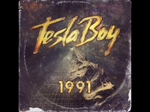 Tesla Boy - 1991 (Original Mix)
