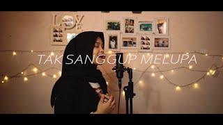 Ziva Magnolya- Tak Sanggup Melupa #Terlanjurmencinta ( Syarifah Intan Cover )