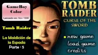 Tomb Raider - Curse of the Sword - GamePlay 05