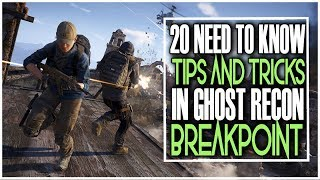 20 NEED TO KNOW TIPS & TRICKS IN GHOST RECON BREAKPOINT