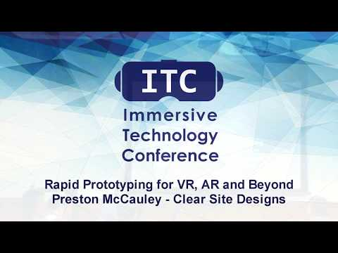 Rapid Prototyping for VR, AR, and Beyond : Preston McCauley - Clear Site Designs