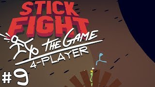 Stick Fight: The Game - #9 - BLACK HOLE GUNS?!! (4 Player Gameplay)