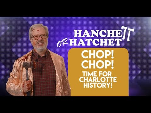 Chop! Chop! Here's a New Game Show About Charlotte History!