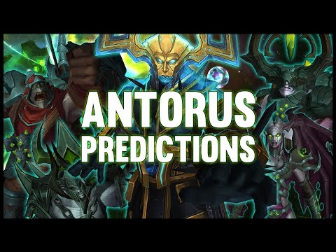 Antorus, the Burning Throne  Predictions   LAD #16