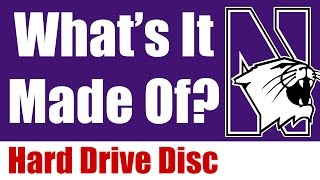What's It Made Of? Hard Drive Disk! - Northwestern University